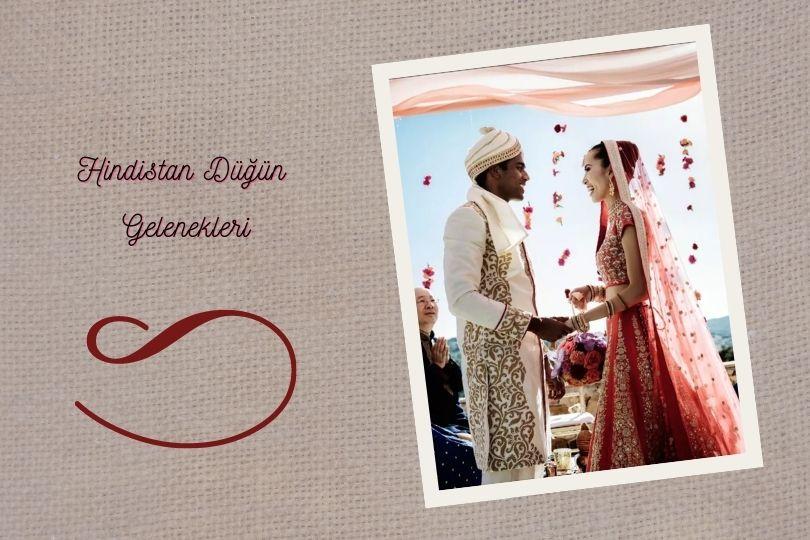 Hindistan Düğün Gelenekleri Nelerdir