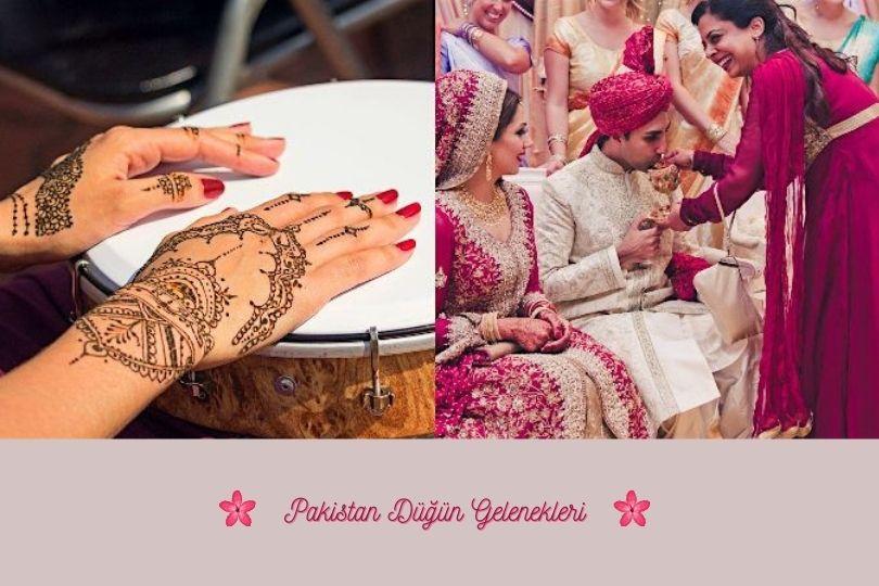 Pakistan Düğün Gelenekleri Nelerdir